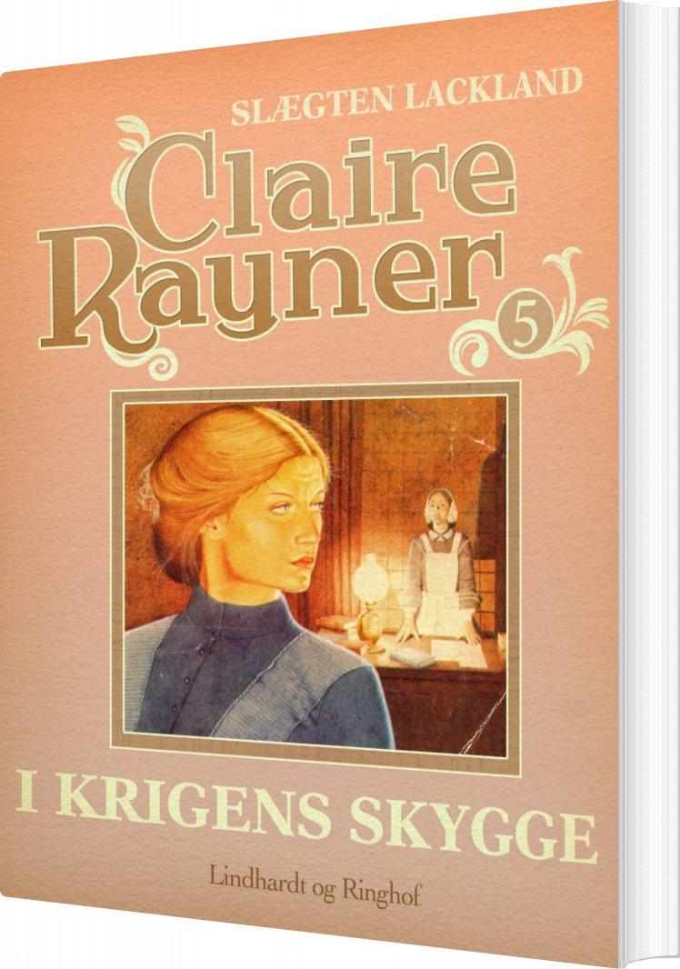 I Krigens Skygge - Claire Rayner - Bog