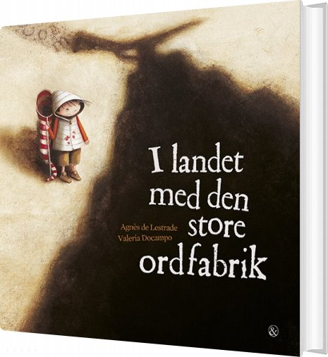 Image of   I Landet Med Den Store Ordfabrik - Agnès De Lestrade - Bog