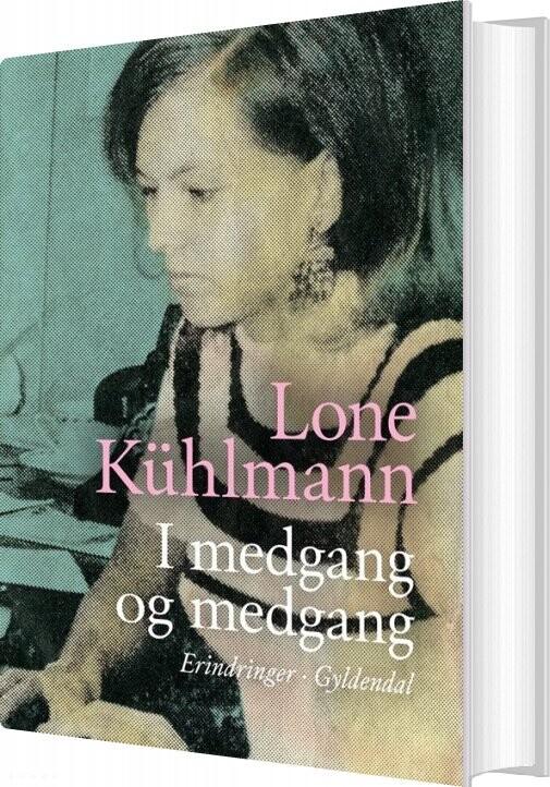Image of   I Medgang Og Medgang - Lone Kühlmann - Bog