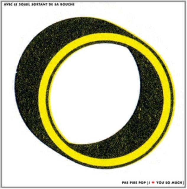 Image of   De Avec Le Soleil Sortant De Sa - I Pas Pire Pop Love You So Much - Vinyl / LP