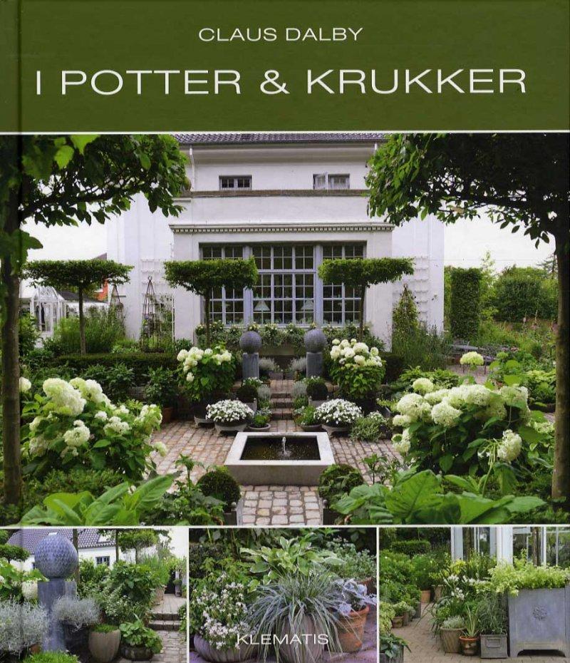 I Potter Og Krukker - Claus Dalby - Bog