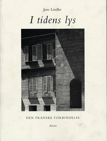 Image of   I Tidens Lys - Jens Lindhe - Bog