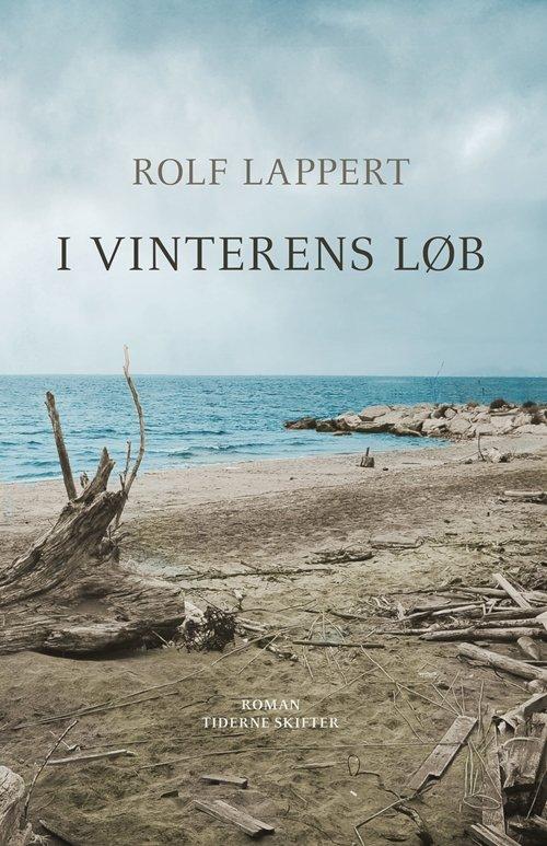 I Vinterens Løb - Rolf Lappert - Bog