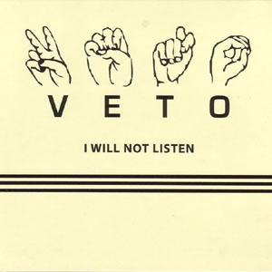 Image of   Veto - I Will Not Listen - CD
