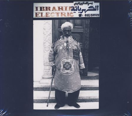 Image of   Ibrahim Electric - Ibrahim Electric - CD