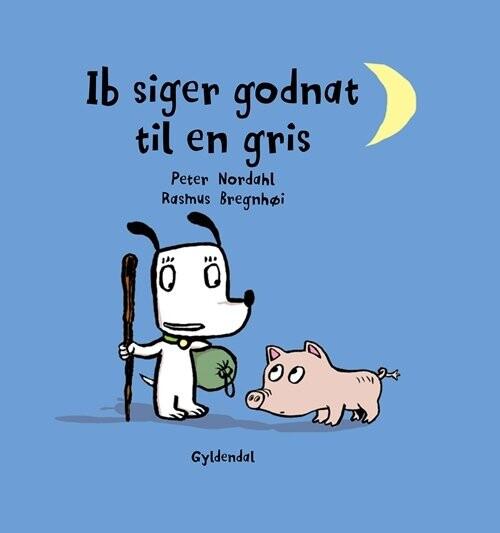 Ib Siger Godnat Til En Gris - Rasmus Bregnhøi - Bog