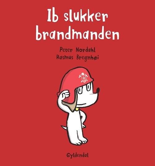 Ib Slukker Brandmanden - Rasmus Bregnhøi - Bog