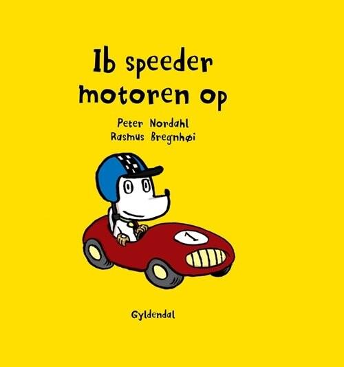Ib Speeder Motoren Op - Rasmus Bregnhøi - Bog