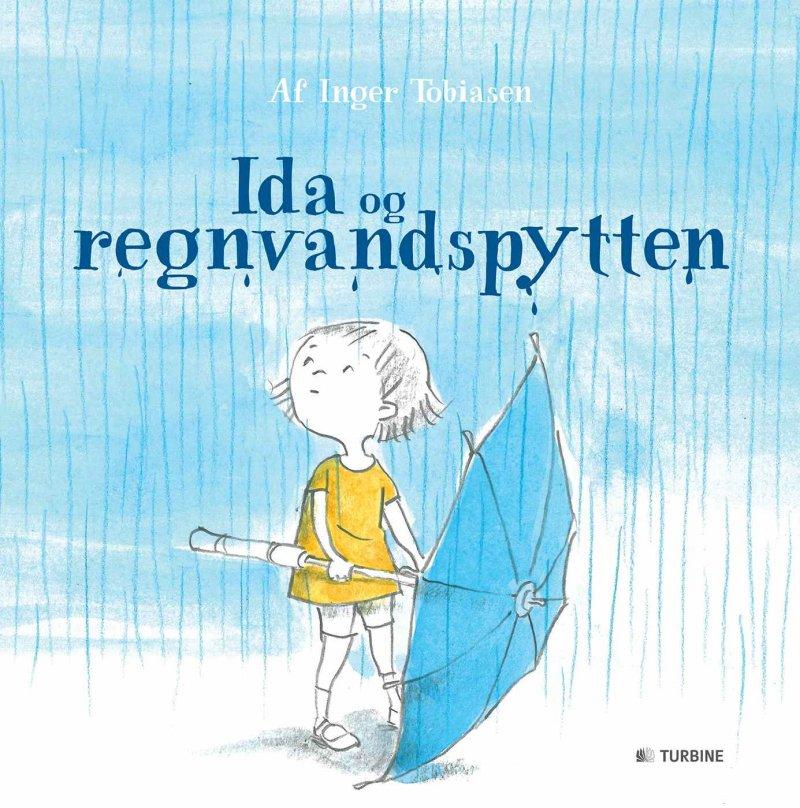 Image of   Ida Og Regnvandspytten - Inger Tobiasen - Bog