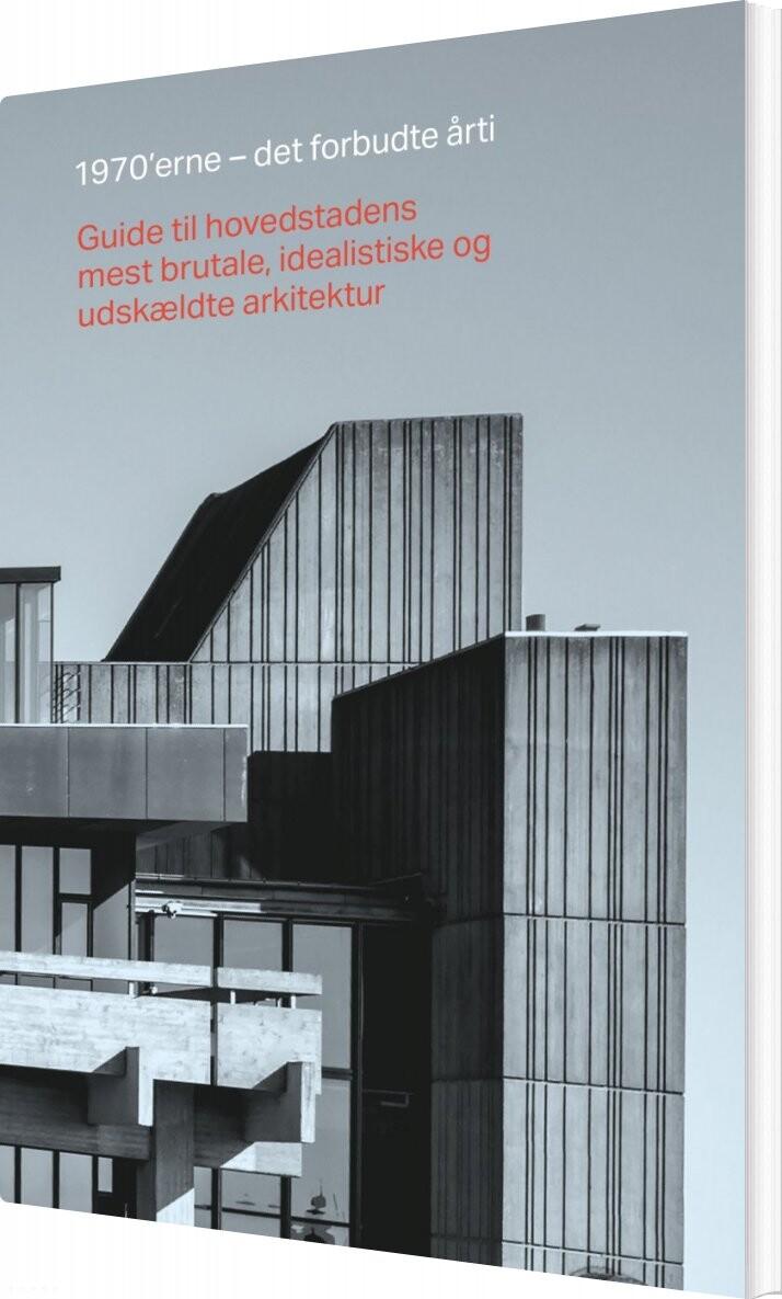Image of   1970erne Det Forbudte årti - Karen Dyssel - Bog