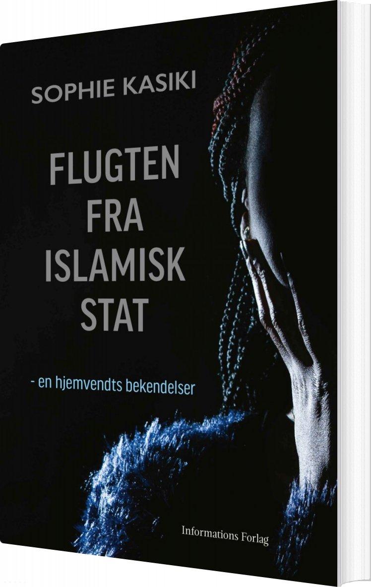 Image of   Flugten Fra Islamisk Stat - Sophie Kasiki - Bog