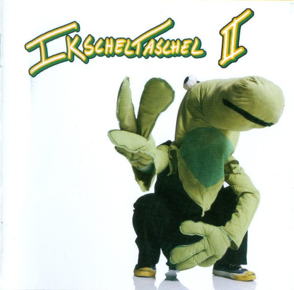 Image of   Ikscheltaschel - Ikscheltaschel 2 - CD