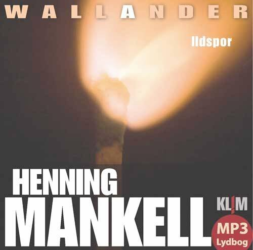 Image of   Ildspor Mp3 - Henning Mankell - Cd Lydbog