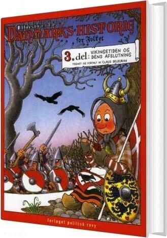 Image of   Ill. Danmarks-historie For Folket, 3. Del - Claus Deleuran - Bog