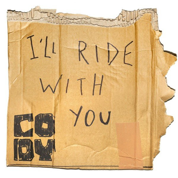 Cody - Ill Ride With You - Vinyl / LP