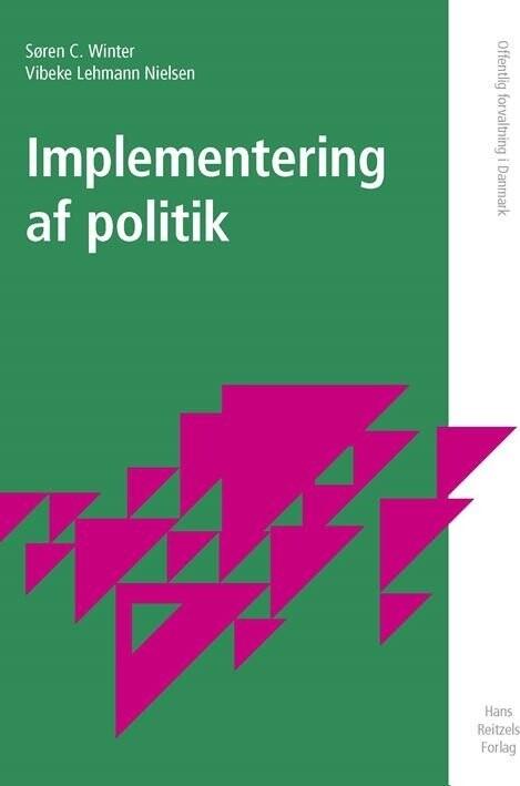 Implementering Af Politik - Vibeke Lehmann Nielsen - Bog