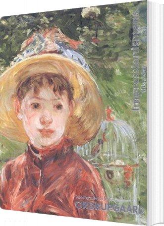 Image of   Impressionismens Tidsalder - Bog
