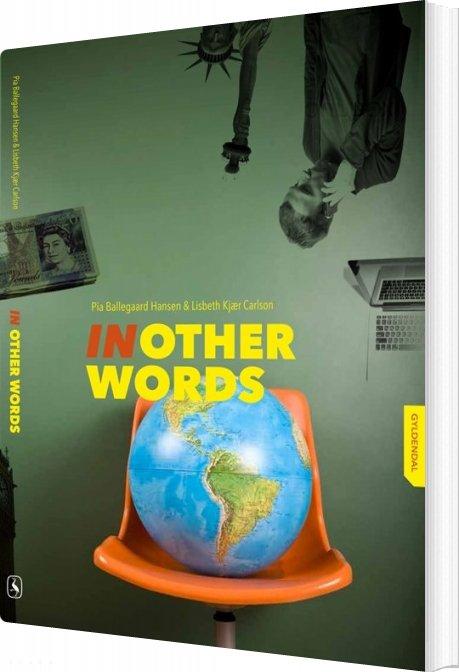 Image of   In Other Words - Lisbeth Kjær Carlson - Bog