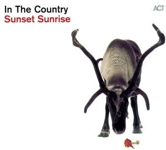 Image of   In The Country - Sunset Sunrise - CD