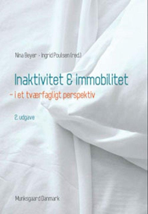 Image of   Inaktivitet Og Immobilitet I Tværfagligt Perspektiv - Mette Hansen - Bog