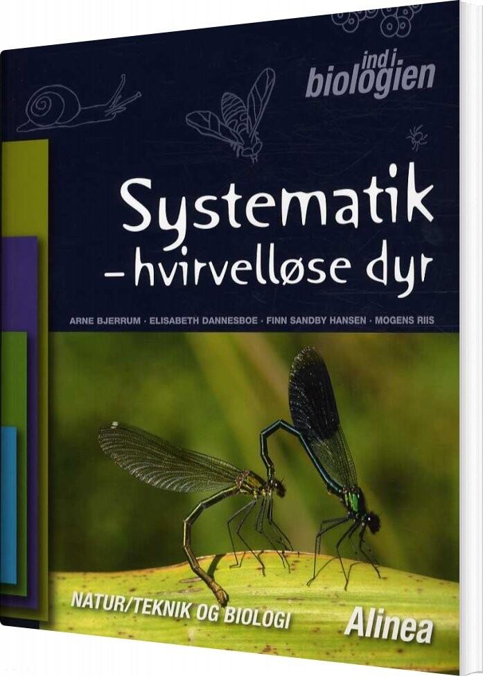 Image of   Ind I Biologien 4.-6. Kl. Systematik, Hvirvelløse Dyr - Arne Bjerrum - Bog