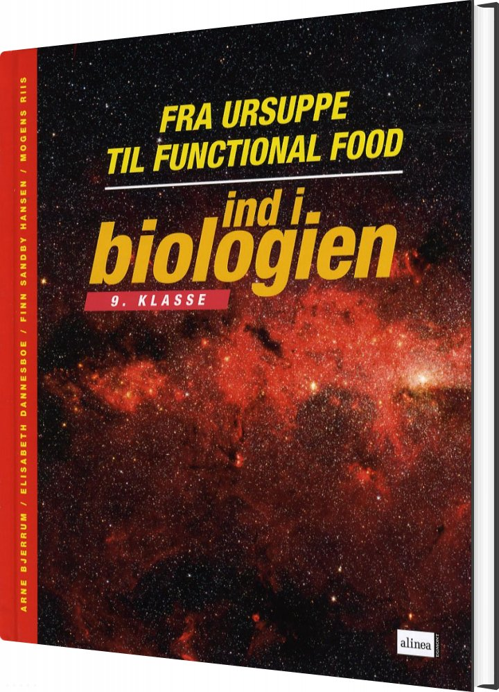 Ind I Biologien, 9.kl. Fra Ursuppe Til Functional Food, Elevbog - Arne Bjerrum - Bog