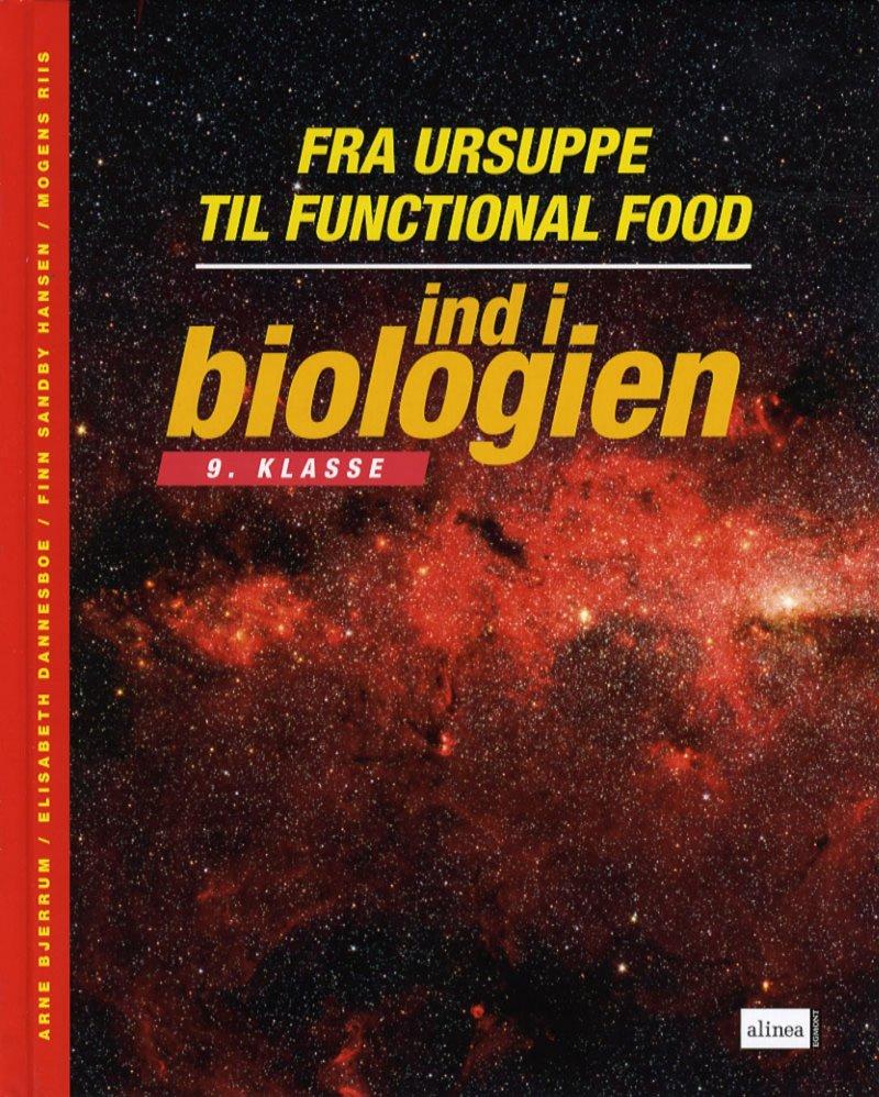 Image of   Ind I Biologien, 9.kl. Fra Ursuppe Til Functional Food, Lærervejledning - Arne Bjerrum - Bog