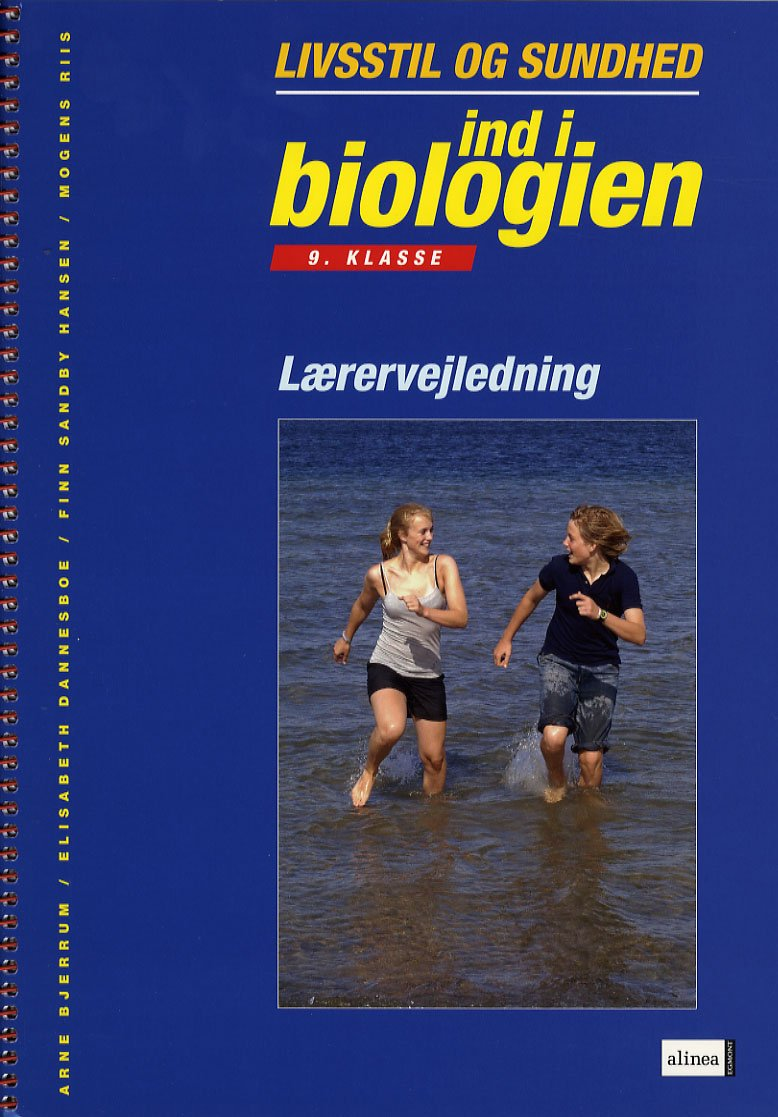 Ind I Biologien, 9.kl. Sundhed Og Livsstil, Lærervejledning - Arne Bjerrum - Bog