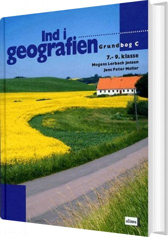 Ind I Geografien, Grundbog C, 7.-9.kl - Mogens Lerbech Jensen - Bog