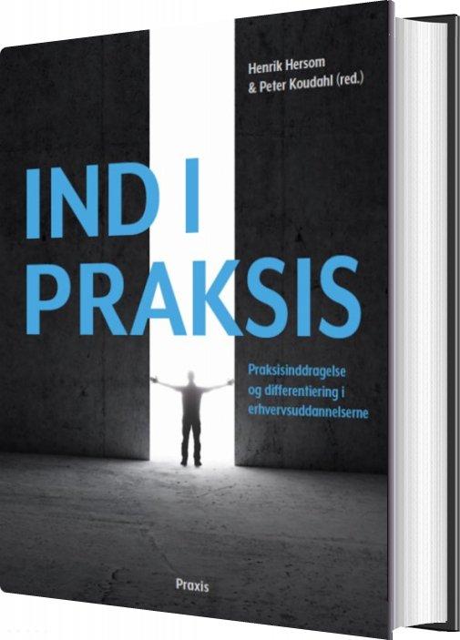 Ind I Praksis - Hans Jørgen Knudsen - Bog