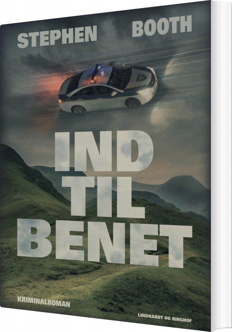Image of   Ind Til Benet - Stephen Booth - Bog