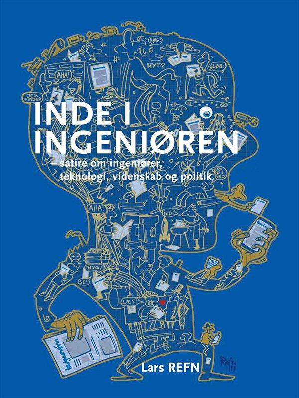 Inde I Ingeniøren - Lars Refn - Bog