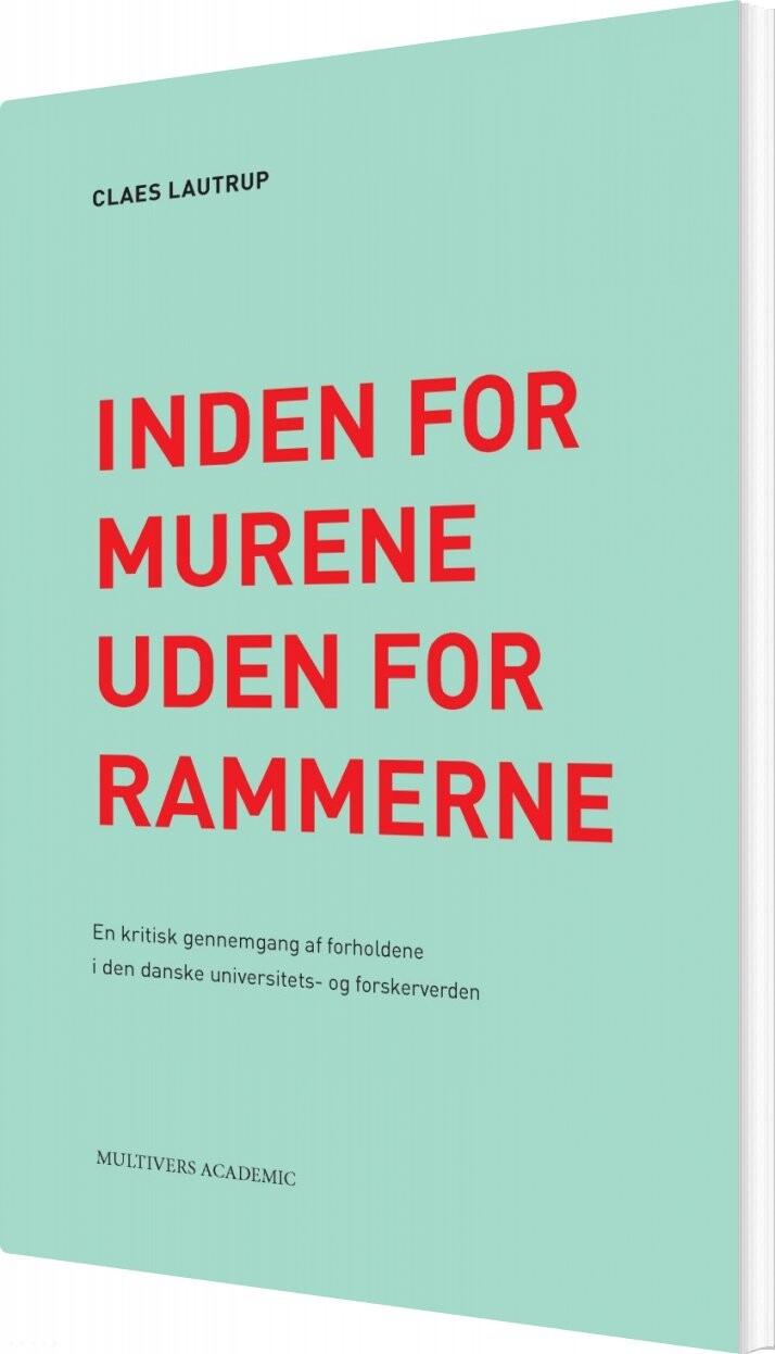 Inden For Murene - Uden For Rammerne - Claes Lautrup - Bog