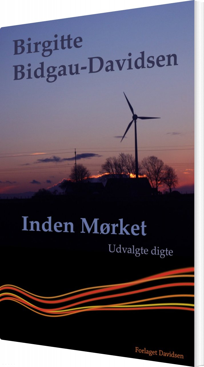 Inden Mørket - Birgitte Bidgau-davidsen - Bog