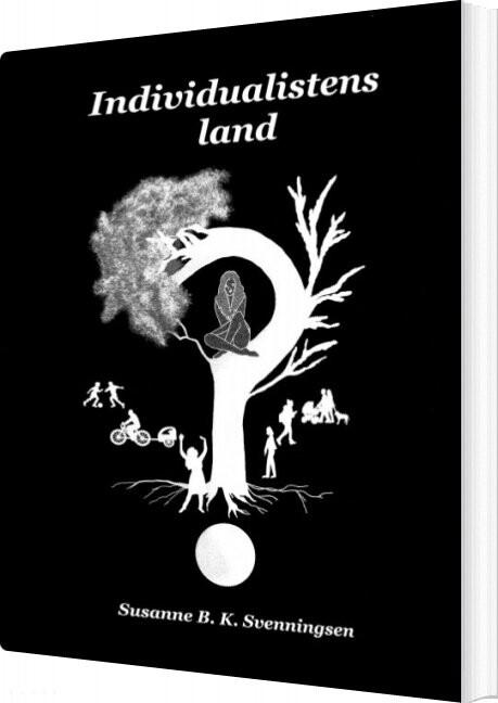 Billede af Individualistens Land? - Susanne B.k. Svenningsen - Bog