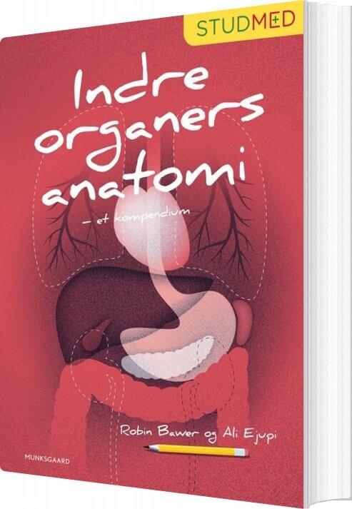 Image of   Indre Organers Anatomi - Et Kompendium - Robin Bawer - Bog
