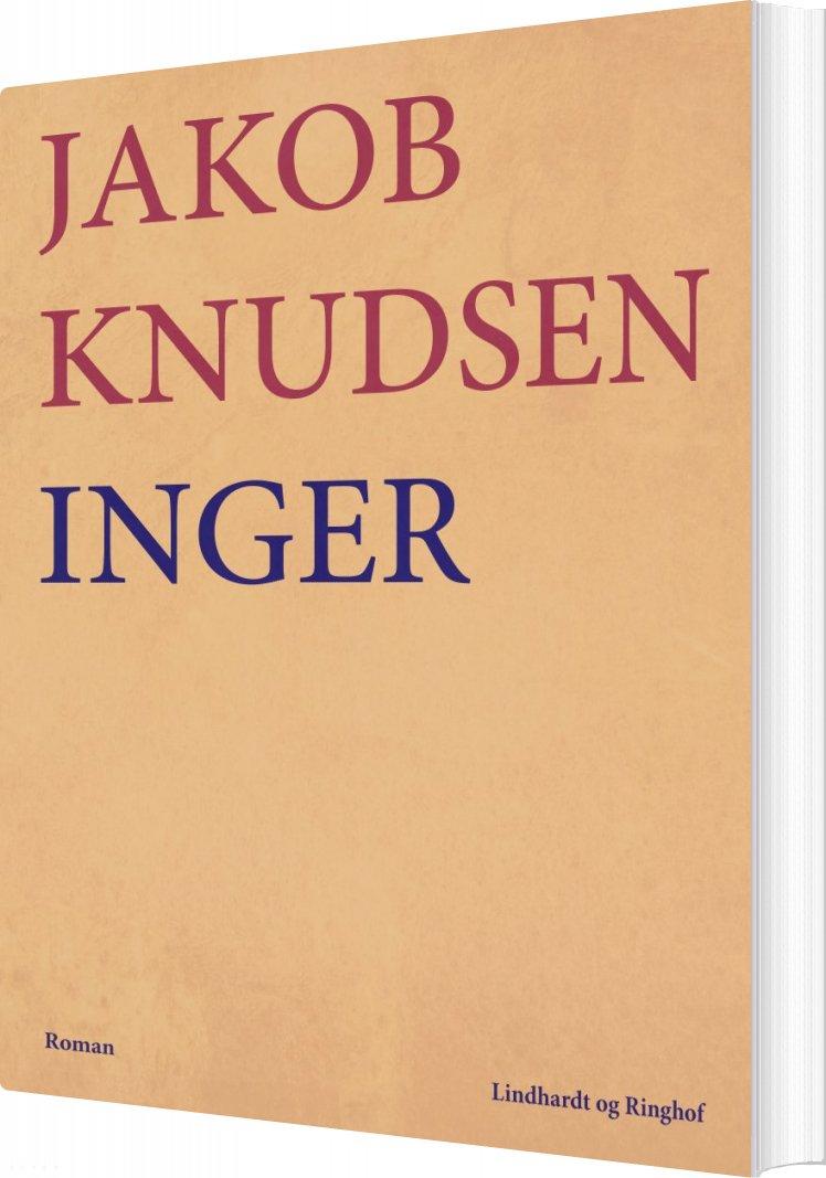 Image of   Inger - Jakob Knudsen - Bog