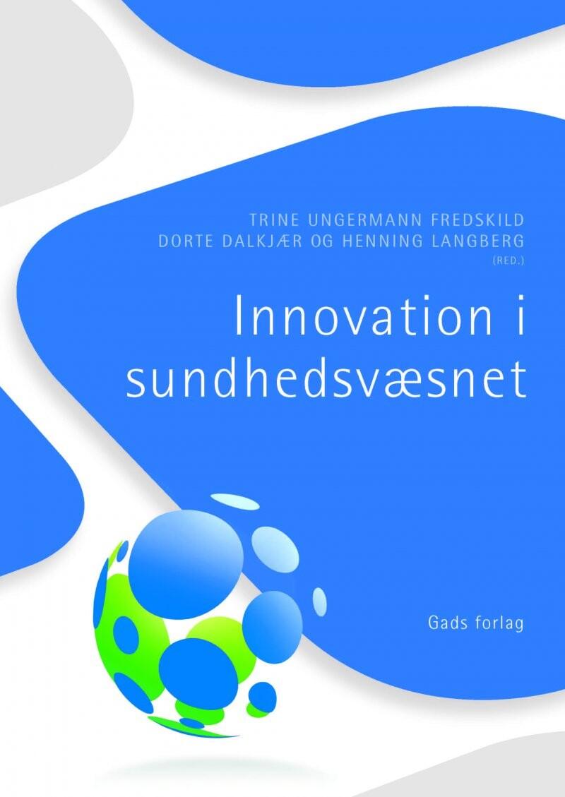 Image of   Innovation I Sundhedsvæsnet - Henning Langberg - Bog