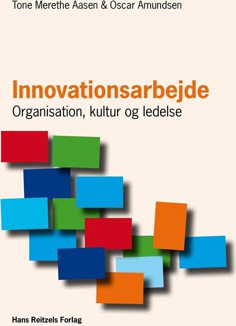 Innovationsarbejde - Tone Merethe Aasen - Bog