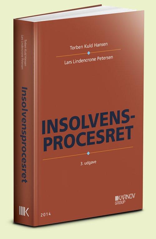 Insolvensprocesret - Lars Lindencrone Petersen - Bog