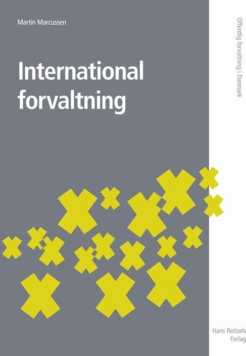 International Forvaltning - Martin Marcussen - Bog