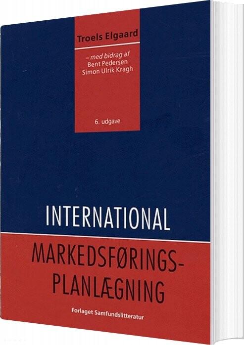 International Markedsføringsplanlægning - Troels Elgaard - Bog