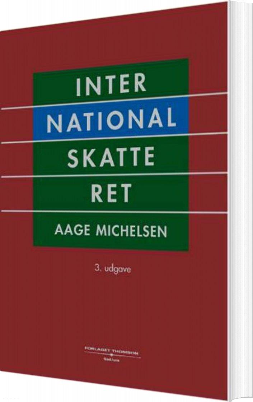 Image of   International Skatteret - Aage Michelsen - Bog