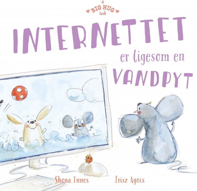 Internettet Er Ligesom En Vandpyt - Shona Innes - Bog