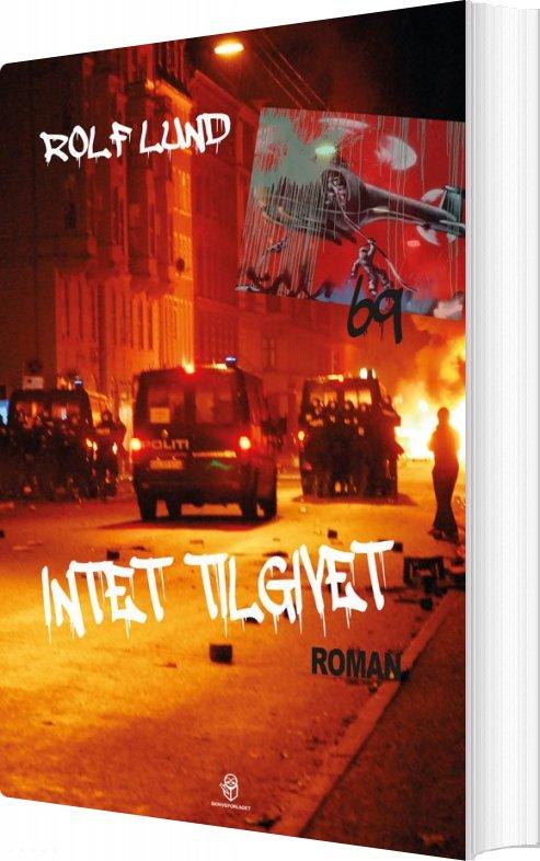 Intet Tilgivet - Rolf Lund - Bog