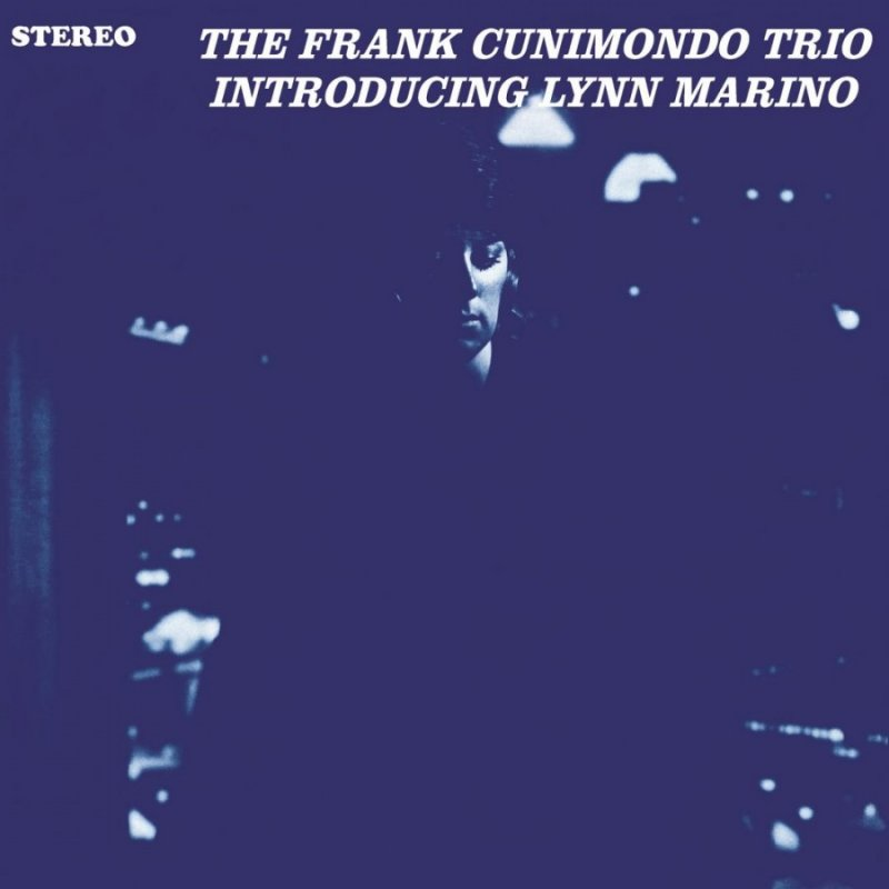 The Frank Cunimondo Trio - Introducing Lynn Marino - Vinyl / LP