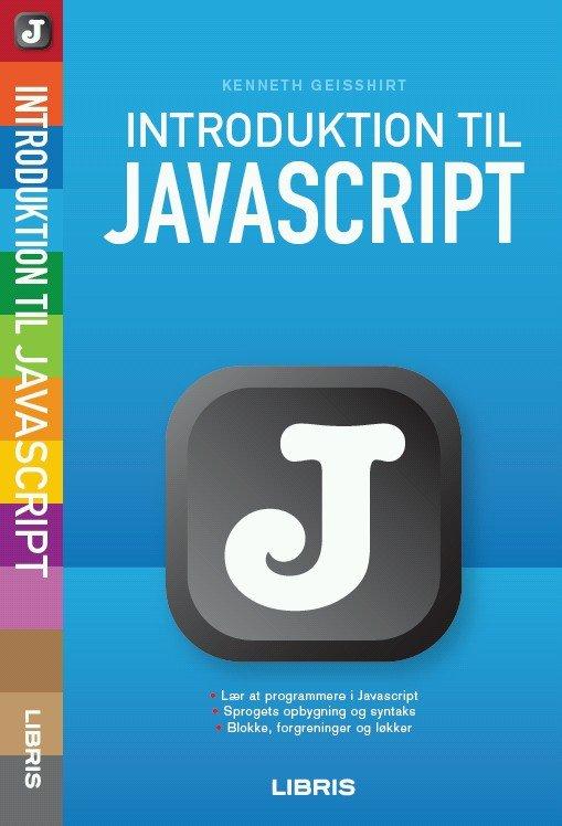 Billede af Introduktion Til Javascript - Kenneth Geisshirt - Bog