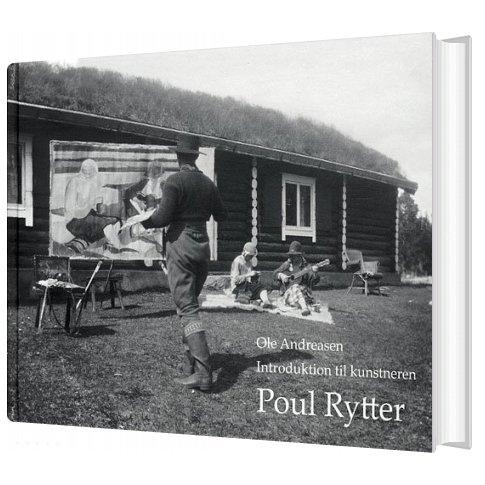 Image of   Introduktion Til Kunstneren Poul Rytter - Ole Andreasen - Bog