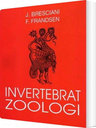 Invertebrat Zoologi - J. Bresciani - Bog