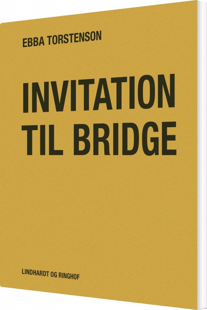 Image of   Invitation Til Bridge - Ebba Torstenson - Bog